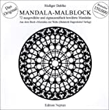 Mandala-Malblock: 72 ausgewählte Mandalas aus Ost und West und aus der Mitte - Rüdiger Dahlke