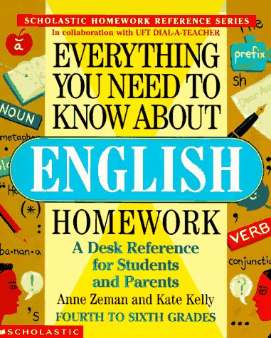 Everything You Need To Know About English Homework (Everything You Need To Know..), Anne Zeman, Kate Kelly