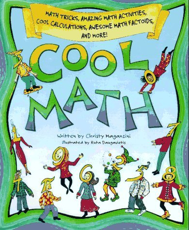Cool Math: Math Tricks, Amazing Math Activities, Cool Calculations, Awesome Math Factoids and More by Christy Maganzini 1997-08-01) PDF Download Free