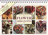 The Step-by-step Art of Flower Arranging (067171404X) by Newdick, Jane