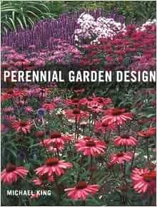 Perennial Garden Design Michael King 9780881927672