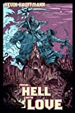 From Hell with Love (The Forsaken Comedy Book 1)