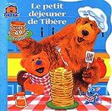 Le Petit Déjeuner de Tibère (avec 49 autocollants) (French Edition) (2012242456) by Thorpe, Kiki