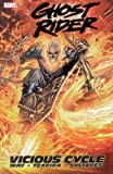 Ghost Rider, Vol. 1: Vicious Cycle (0785122966) by Way, Daniel