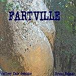 Fartville | Jeffrey Jeschke
