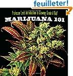 Marijuana 101: Professor Lee's Introd...