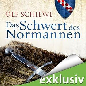 Das Schwert des Normannen Hörbuch