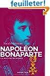 Napol�on Bonaparte: La nation incarn�e