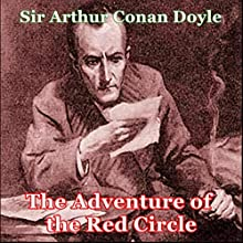Sherlock Holmes: The Adventure of the Red Circle Audiobook by Arthur Conan Doyle Narrated by Miriam DuBois