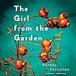 The Girl from the Garden: A Novel | Parnaz Foroutan
