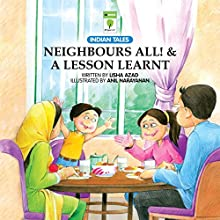 Neighbours All and A Lesson Learnt: Indian Tales (       UNABRIDGED) by Lisha Azad Narrated by Kirtana Kumar