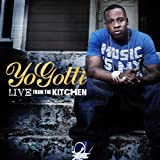 Yo Gotti / Live From the Kitchen