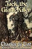 Jack the Giant-Killer: Jack of Kinrowan Book 1