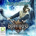 The Ghostfaces: Brotherband Audiobook by John Flanagan Narrated by John Keating