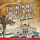 The Man Who Broke the Bank at Monte Carlo Hörbuch von Robin Quinn Gesprochen von: Jonathan Keeble