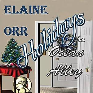 Holidays in Ocean Alley: Special to the Jolie Gentil Series Audiobook