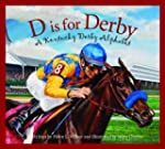 D is for Derby: A Kentucky Derby  Alp...