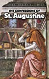 The Confessions of St. Augustine: Modern English Version (0486424669) by Augustine