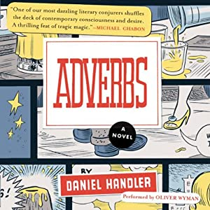 Adverbs: A Novel | [Daniel Handler]