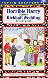 Horrible Harry and the Kickball Wedding (0141303166) by Kline, Suzy