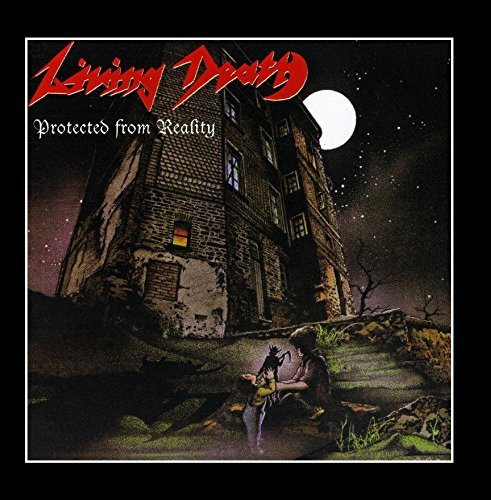 Protected from Reality by Living Death (2011-03-25)