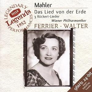 Mahler: Das Lied von der Erde / 3 Ruckert-Lieder