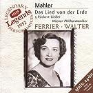 Mahler : Das Lied von der Erde (Le Chant de la terre) - 3 R�ckert-Lieder / Ferrier - Walter