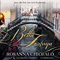 Bella Fortuna (       UNABRIDGED) by Rosanna Chiofalo Narrated by Cassandra Campbell