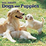 All About Dogs and Puppies (Reading Railroad) (044841841X) by Laura Driscoll