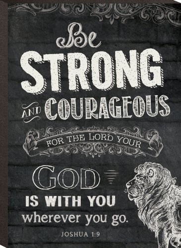 Be Strong And Courageous Joshua 1:9 Mini Print Chalk Art 6 X 4.3