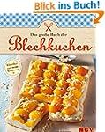 Das große Buch der Blechkuchen: Die s...