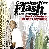 echange, troc Grandmaster Flash, Furious Five - Fresh & Furious: Hip Hop's Beginning