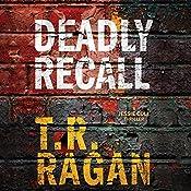 Deadly Recall: Jessie Cole, Book 2   [T. R. Ragan]