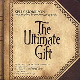 The Ultimate Gift, Songs Inspired By: