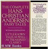 Complete Hans Christian Andersen Fairytales