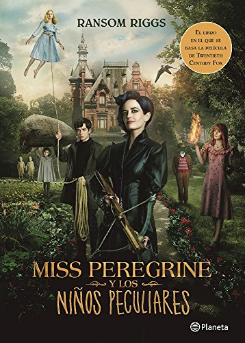 Miss Peregrine y los niños peculiares / Miss Peregrine's Home for Peculiar Children