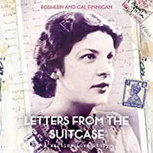 Letters from the Suitcase Audiobook by Cal Finnigan, Rosheen Finnigan Narrated by Sandra Duncan, Esther Wane, Luke Thompson, Rosheen Finnigan