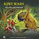 Kiwi Wars Audiobook by Gary Douglas Kilworth Narrated by Terry Wale