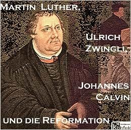 Martin luther und die reformation wikipedia
