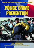 Police Crime Prevention (Rescue and Prevention) (1590844068) by Kerrigan, Michael