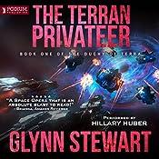 The Terran Privateer: The Duchy of Terra, Book 1 | Glynn Stewart