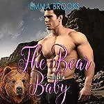 The Bear Wants a Baby | Emma Brooks