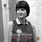 A Woman's Work Hörbuch von Harriet Harman Gesprochen von: Harriet Harman