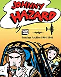 img - for Johnny Hazard Sundays Archive 1944-1946 book / textbook / text book