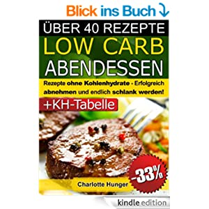 rezepte ohne kohlenhydrate low carb abendessen das di t kochbuch kohlenhydrate tabelle. Black Bedroom Furniture Sets. Home Design Ideas