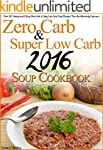 Zero Carb & Super Low Carb 2016 Soup...