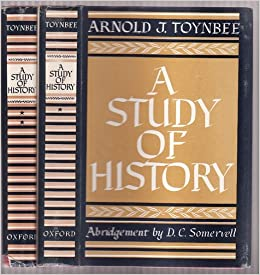 A Study of History: Abridgement of - Arnold J. Toynbee ...