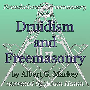 Druidism and Freemasonry Audiobook