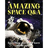 Amazing Space Q And Aby Dorling Kindersley