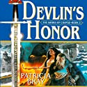 Devlin's Honor Audiobook by Patricia Bray Narrated by Mirron Willis
